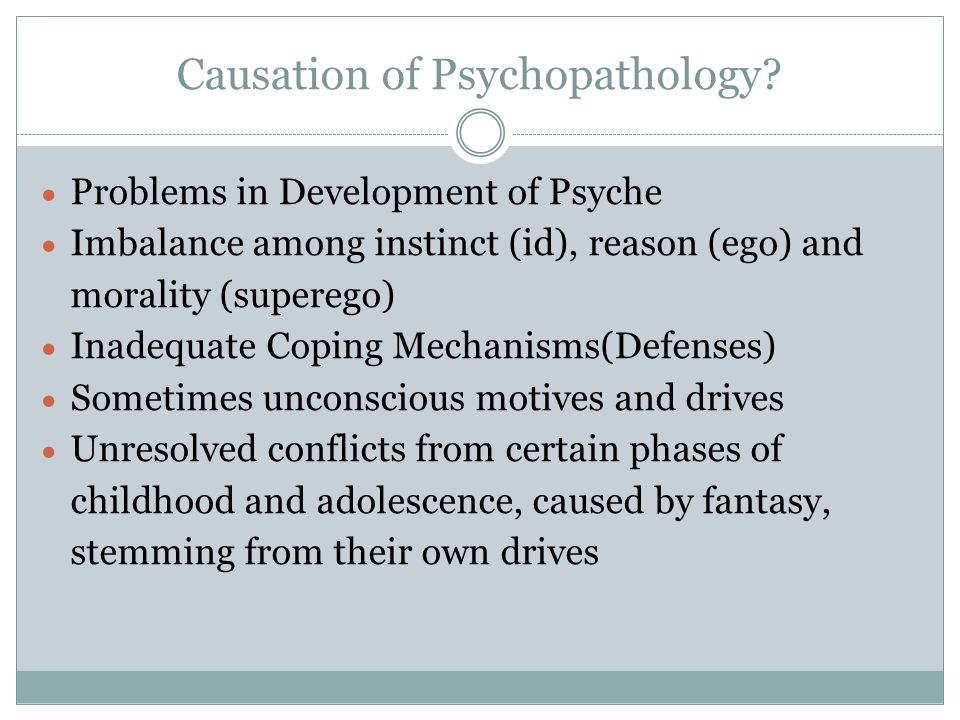 Causation of Psychopathology.
