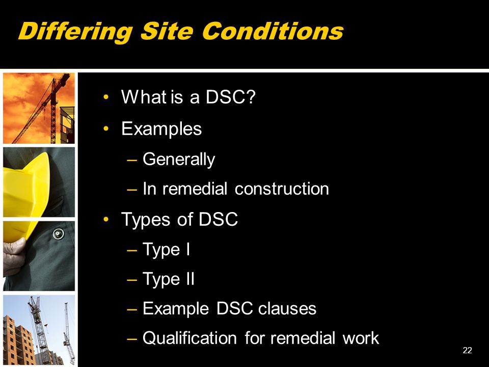 Differing Site Conditions What is a DSC.