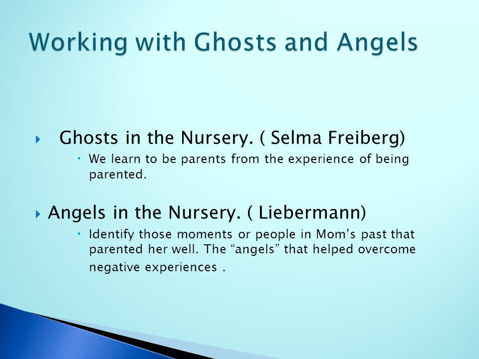  Ghosts in the Nursery.