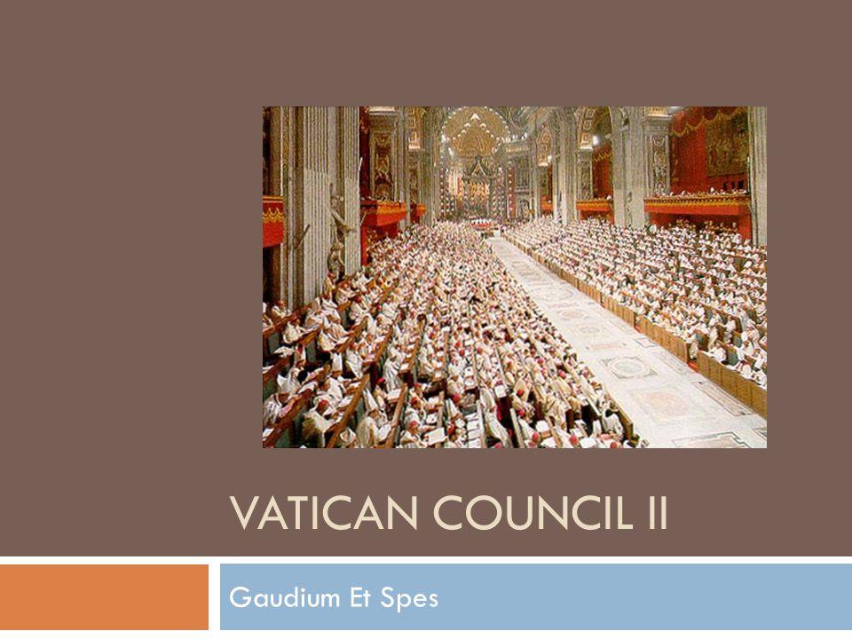 VATICAN COUNCIL II Gaudium Et Spes