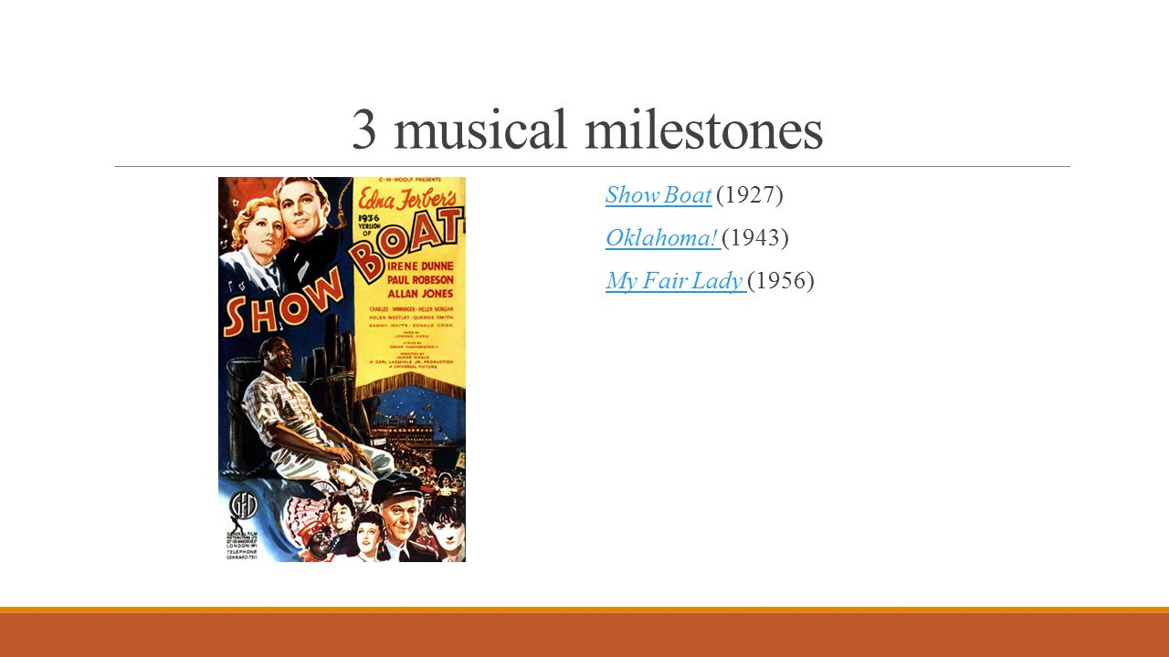 3 musical milestones Show Boat (1927) Show Boat Oklahoma.