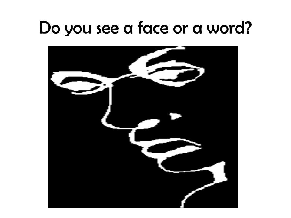 Do you see a face or a word?