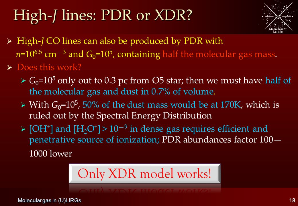 High-J lines: PDR or XDR.