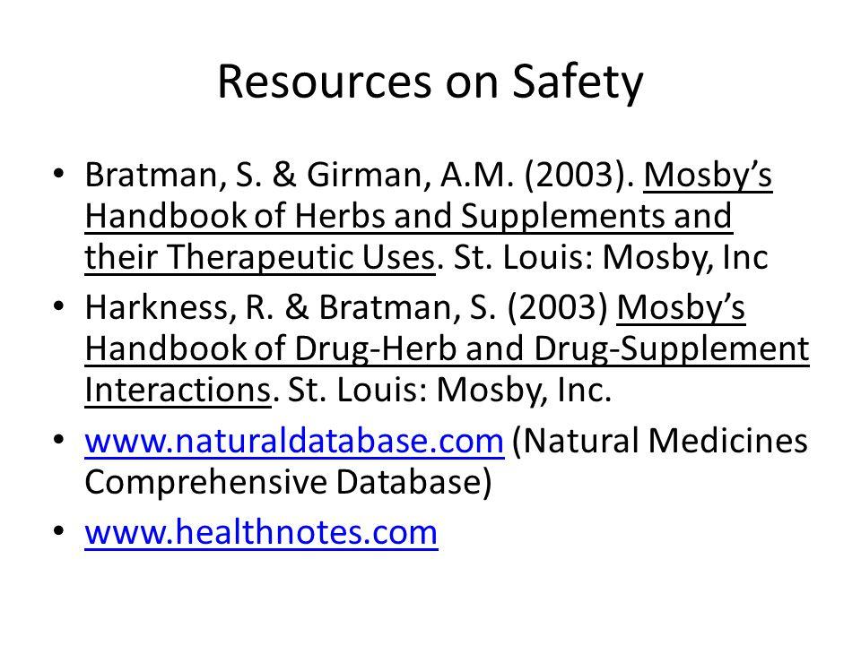 Resources on Safety Bratman, S. & Girman, A.M. (2003).