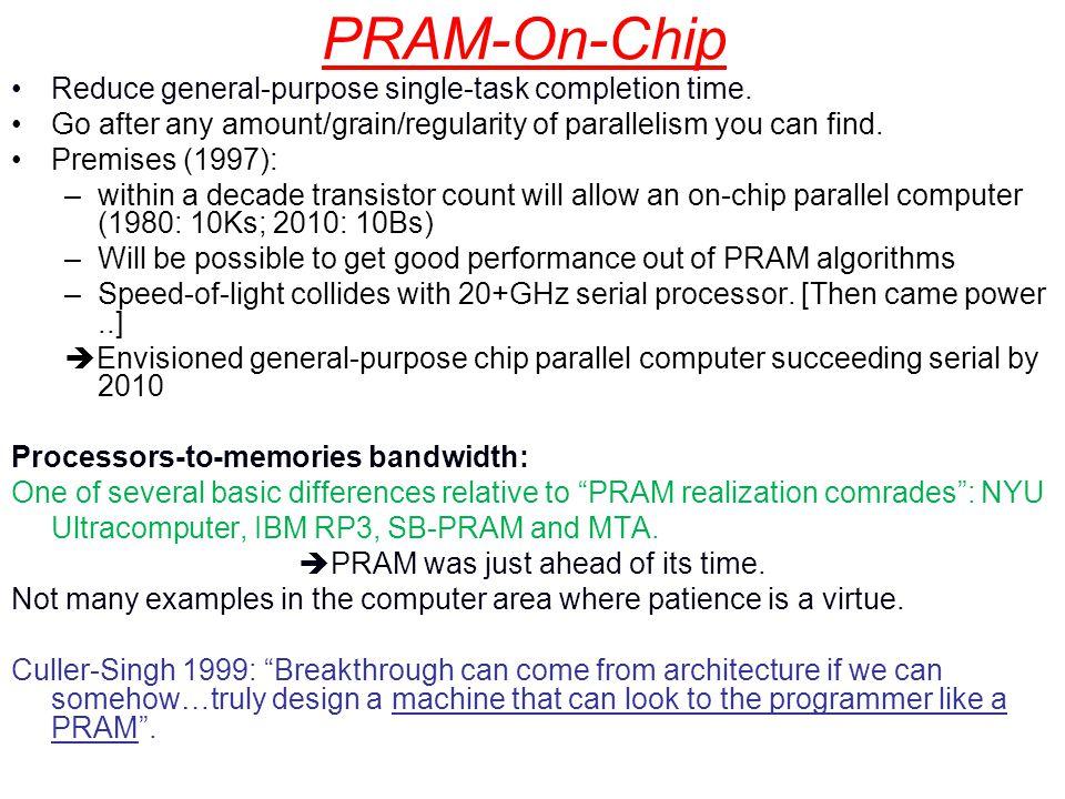 PRAM-On-Chip Reduce general-purpose single-task completion time.