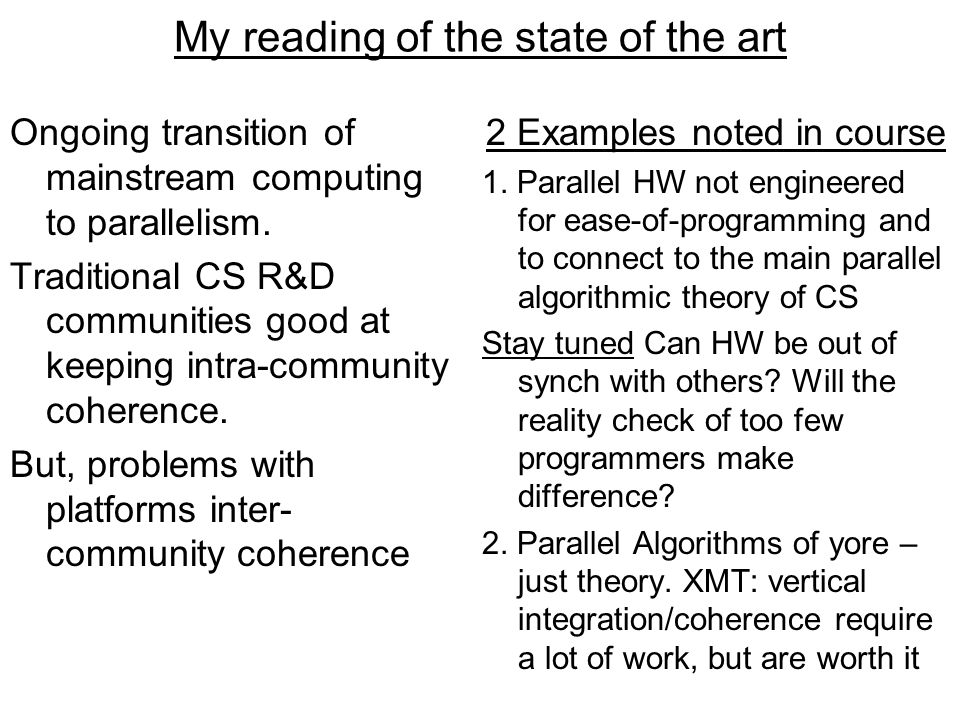 My reading of the state of the art 2 Examples noted in course 1.