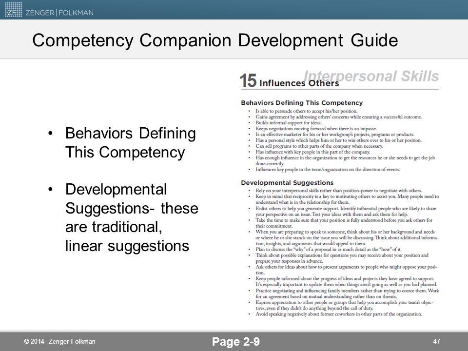 © 2014 Zenger Folkman Pairs Activity: Developmental Target Discuss reasons for your choice of Development Target 46