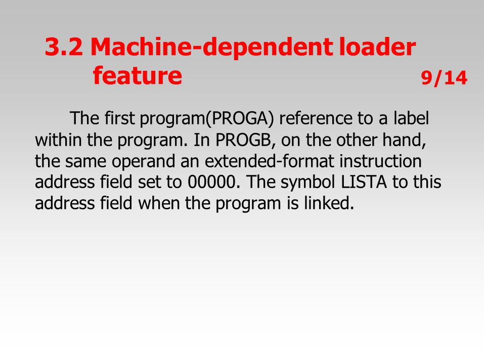 The first program(PROGA) reference to a label within the program.