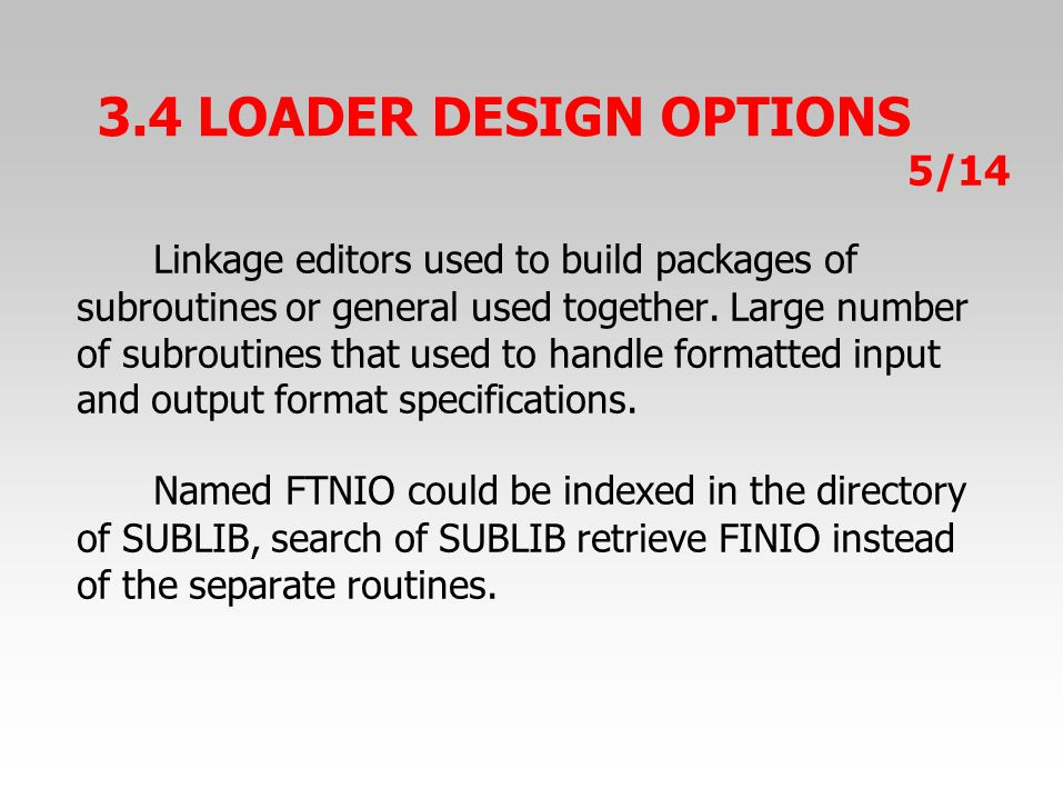 Linkage editors used to build packages of subroutines or general used together.
