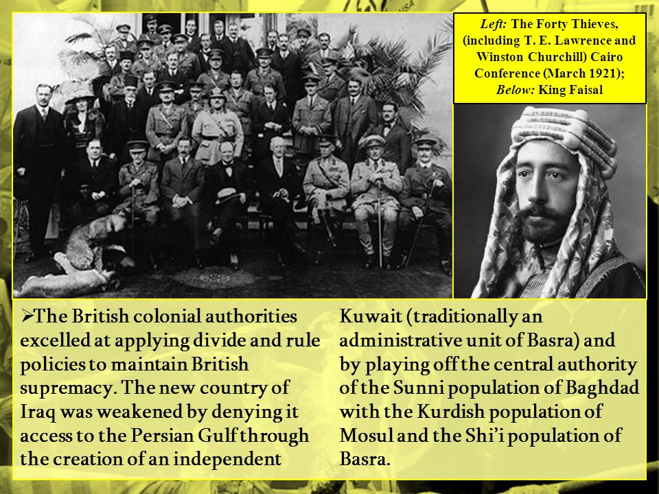  The British colonial authorities excelled at applying divide and rule policies to maintain British supremacy.