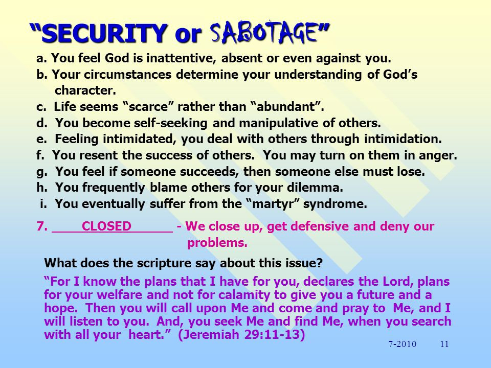 SECURITY or SABOTAGE What does the scripture say about this issue.