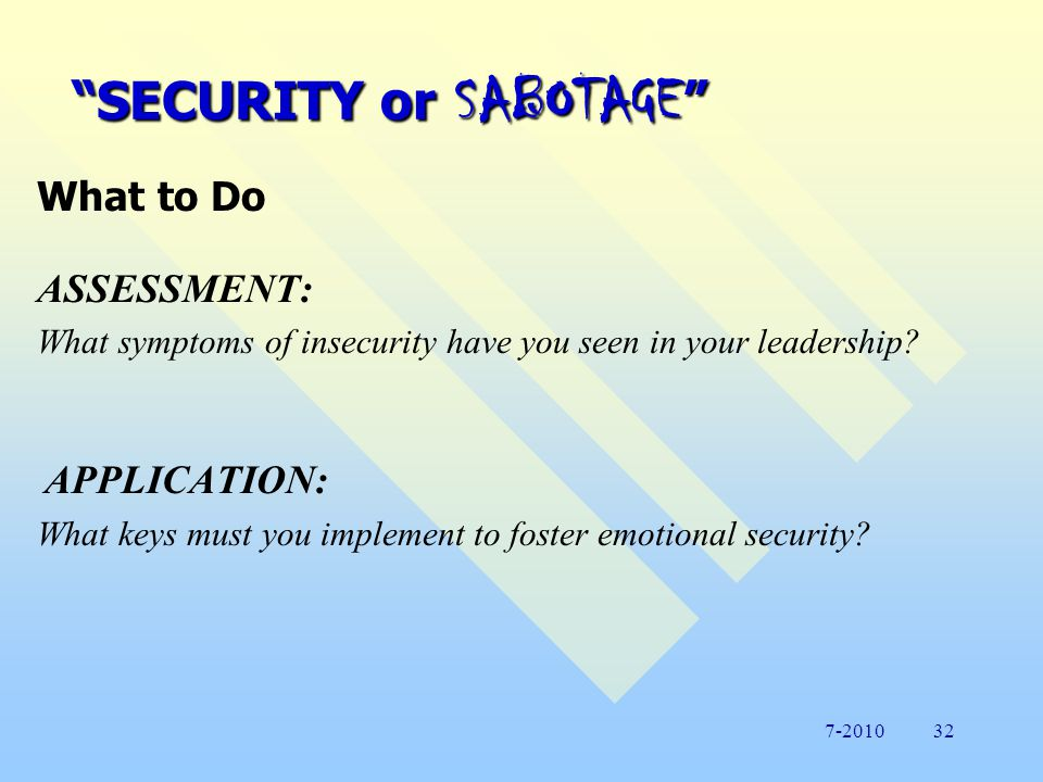 SECURITY or or SABOTAGE What to Do 5.