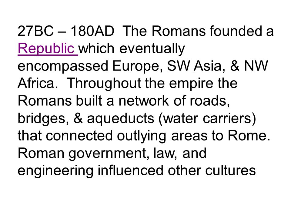 300AD Christianity became the official religion of the Roman Empire.