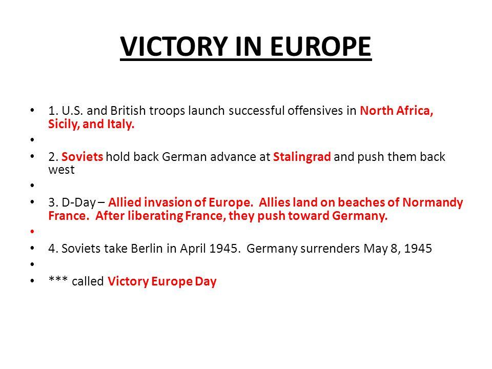 VICTORY IN EUROPE 1. U.S.