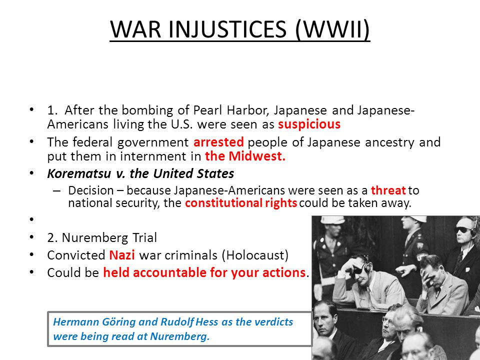 WAR INJUSTICES (WWII) 1.