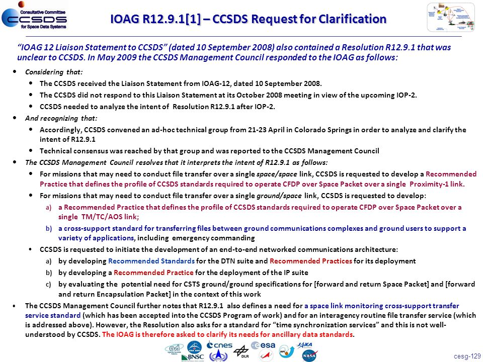 cesg-129 Considering that: The CCSDS received the Liaison Statement from IOAG-12, dated 10 September 2008.