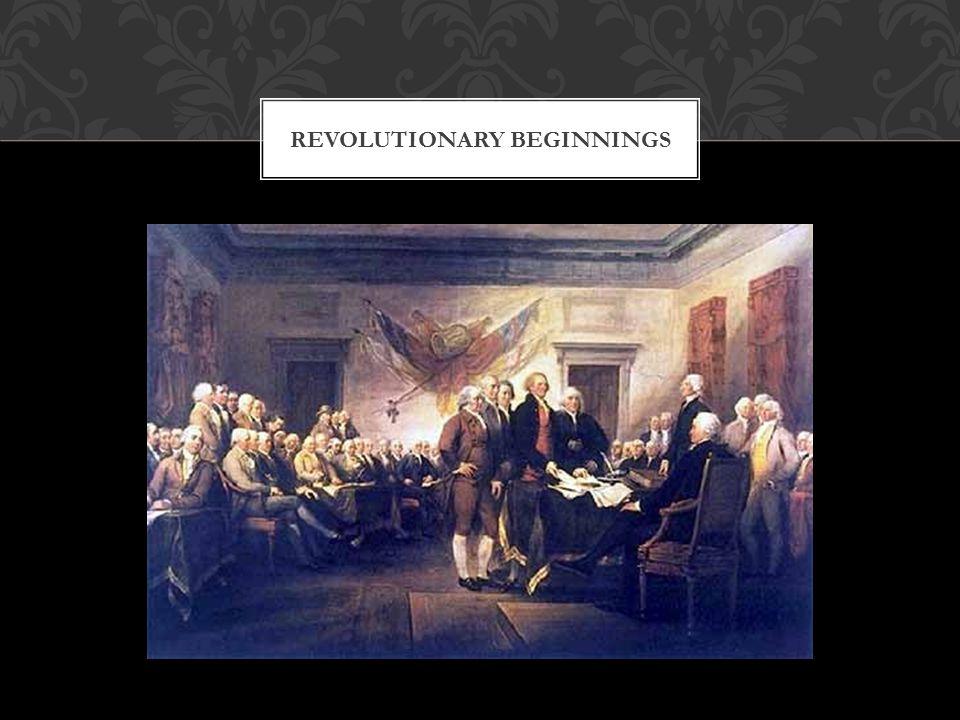 REVOLUTIONARY BEGINNINGS
