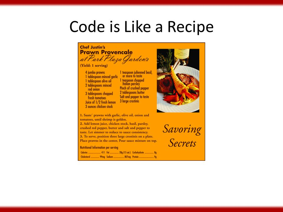 Code is Like a Recipe