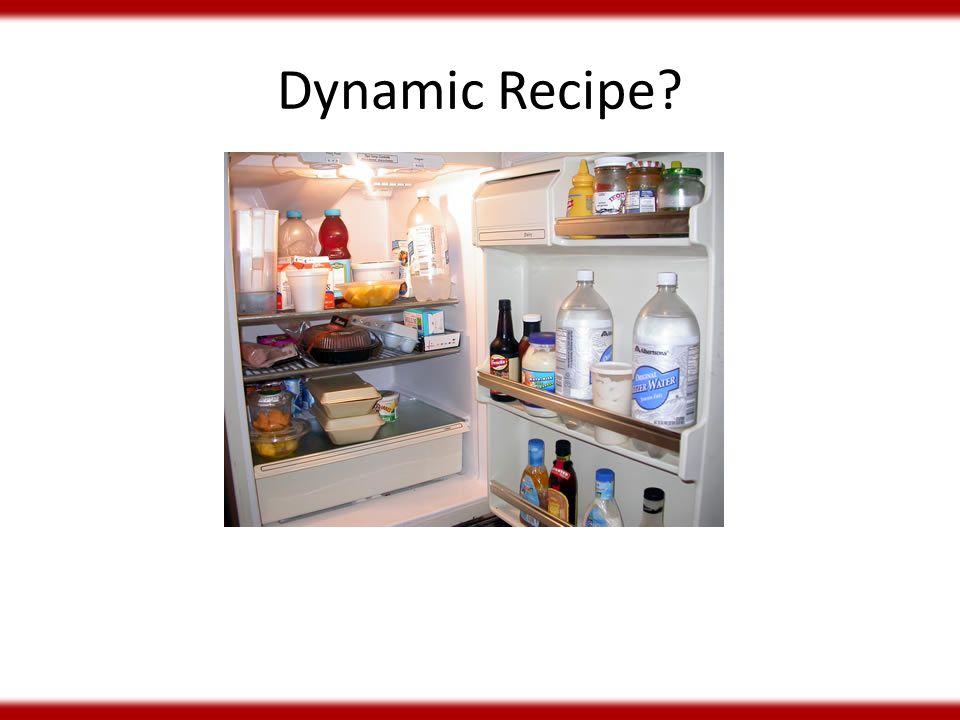 Dynamic Recipe?