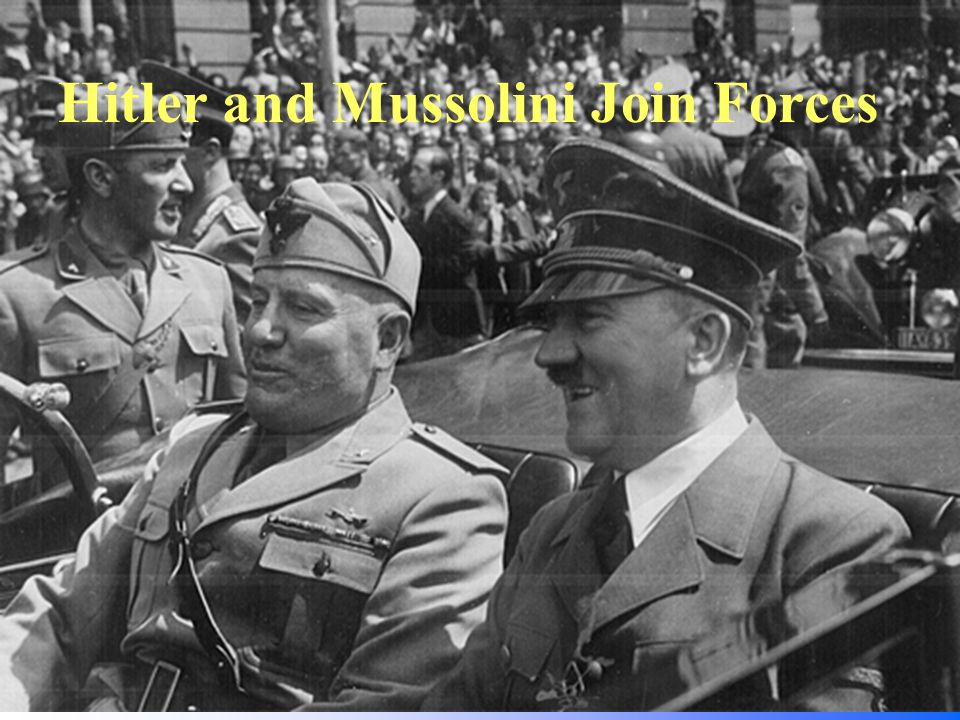 Hitler and Mussolini Join Forces