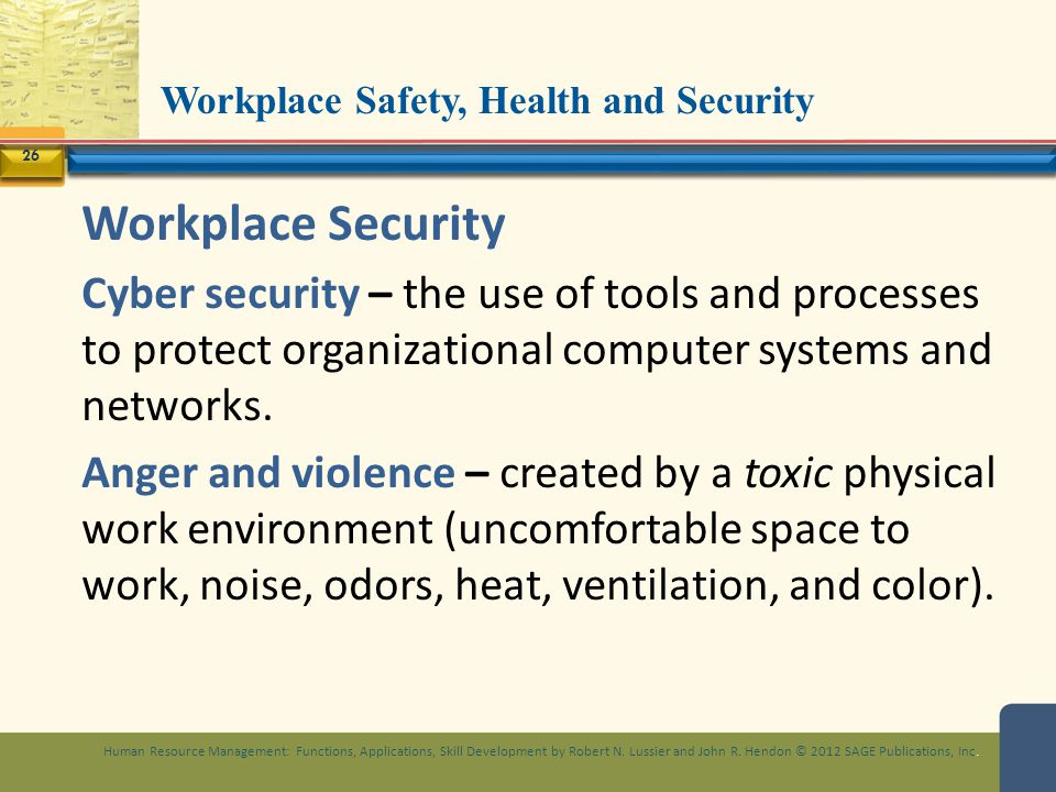 Workplace Safety, Health and Security Human Resource Management: Functions, Applications, Skill Development by Robert N. Lussier and John R. Hendon ©