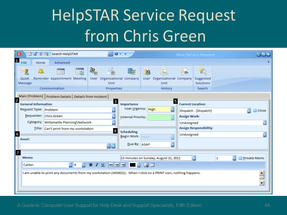 HelpSTAR Service Request from Chris Green 44A Guide to Computer User Support for Help Desk and Support Specialists, Fifth Edition