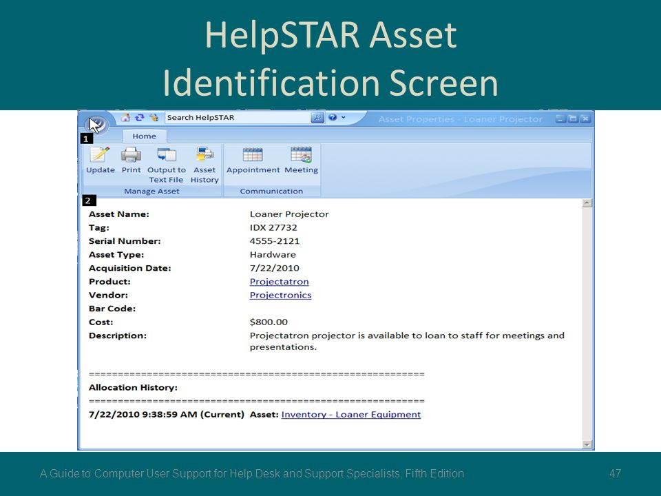 HelpSTAR Asset Identification Screen 47A Guide to Computer User Support for Help Desk and Support Specialists, Fifth Edition