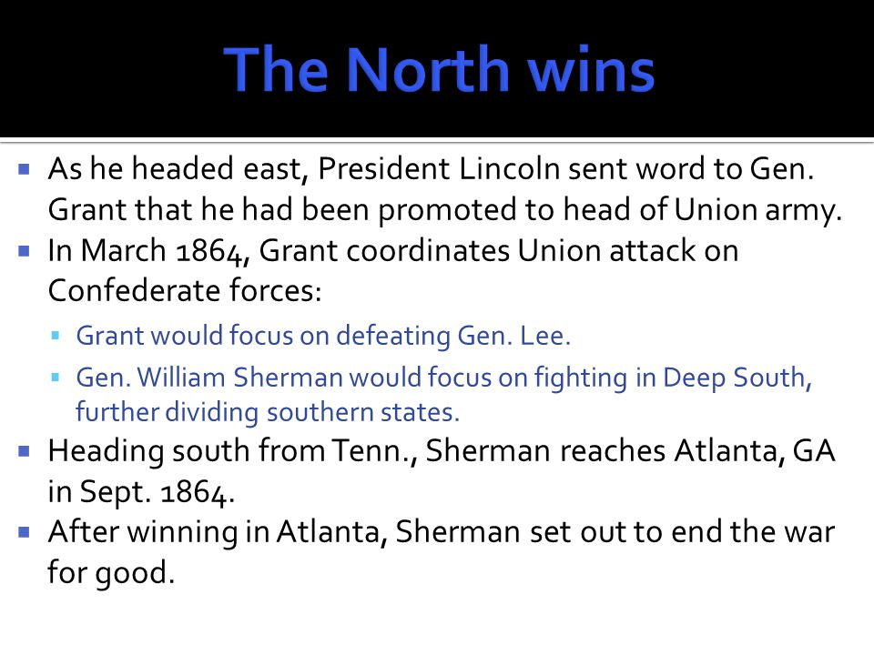  As he headed east, President Lincoln sent word to Gen.