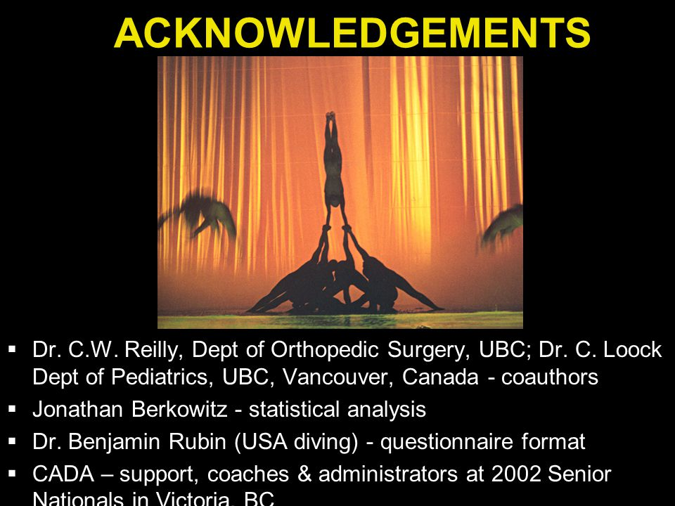 ACKNOWLEDGEMENTS  Dr. C.W. Reilly, Dept of Orthopedic Surgery, UBC; Dr.