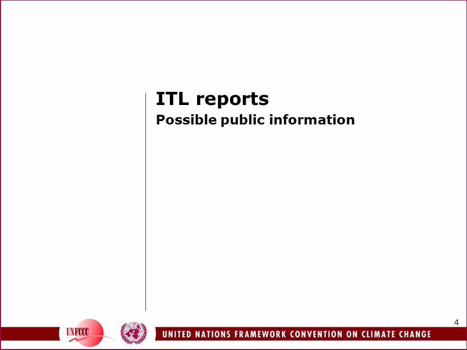 4 ITL reports Possible public information