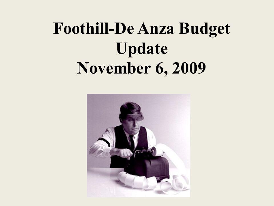 Foothill-De Anza Budget Update November 6, 2009