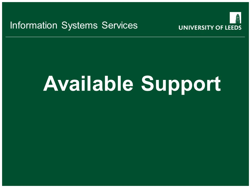 Information Systems Services Available Support