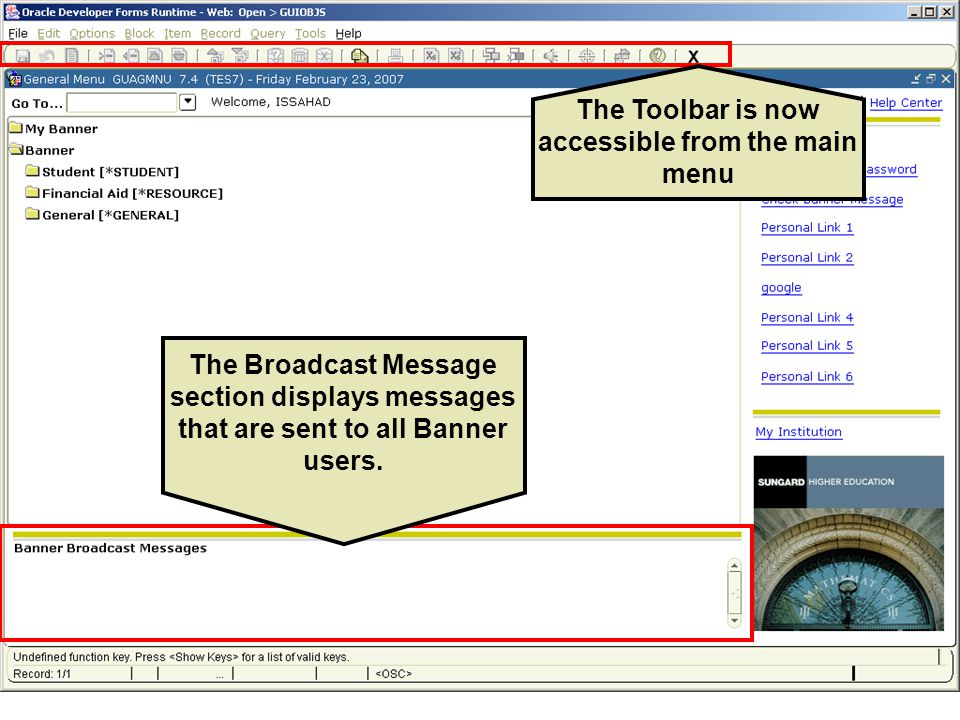 The Broadcast Message section displays messages that are sent to all Banner users.