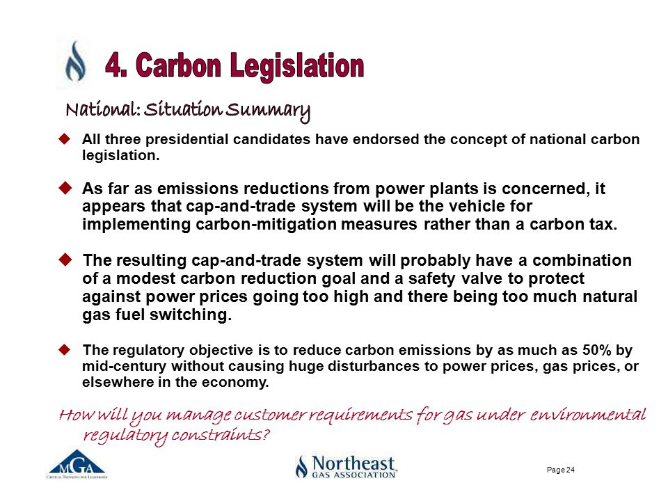 Page 24 uAll three presidential candidates have endorsed the concept of national carbon legislation.
