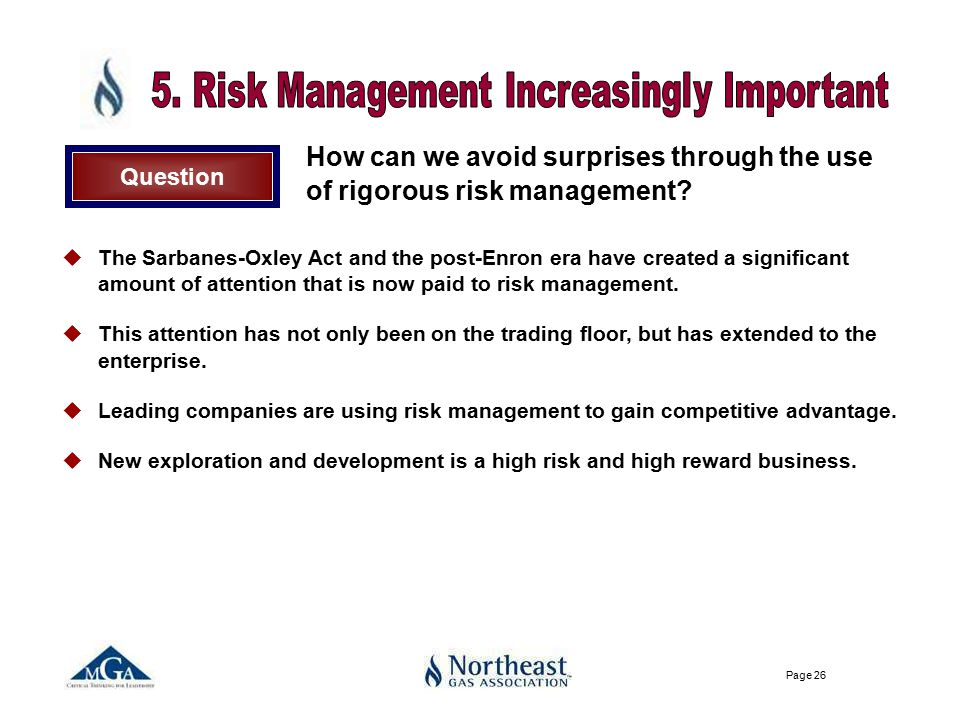 Page 26 How can we avoid surprises through the use of rigorous risk management.