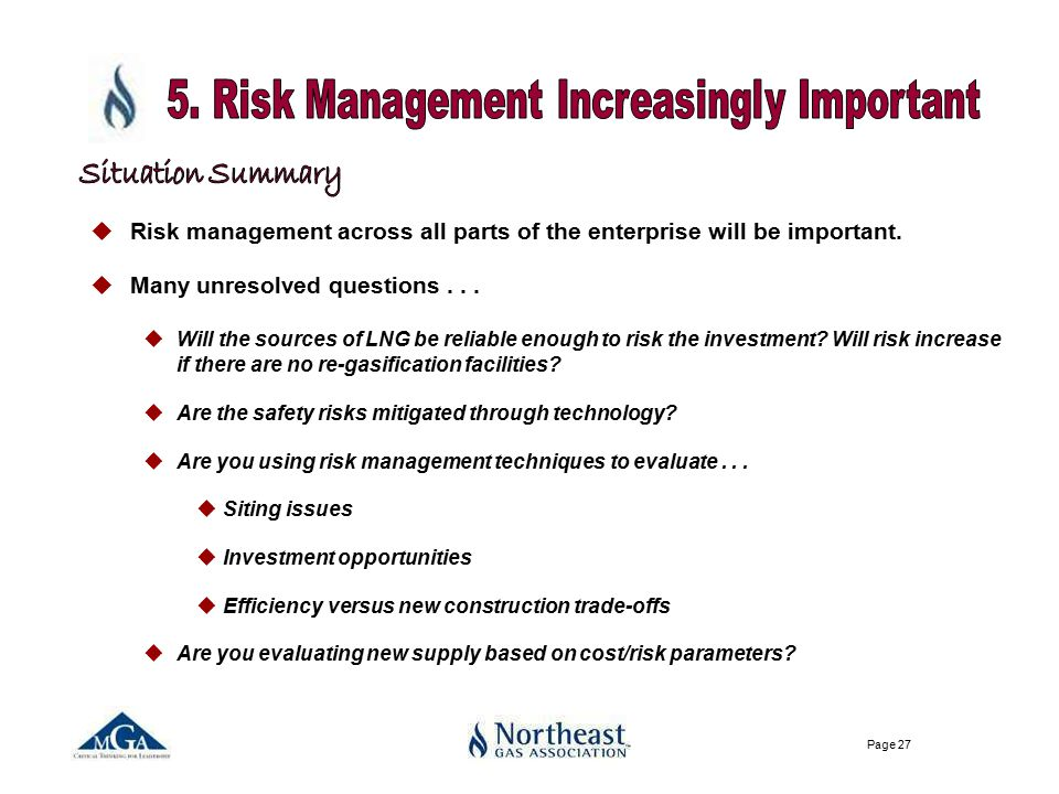 Page 27 uRisk management across all parts of the enterprise will be important.
