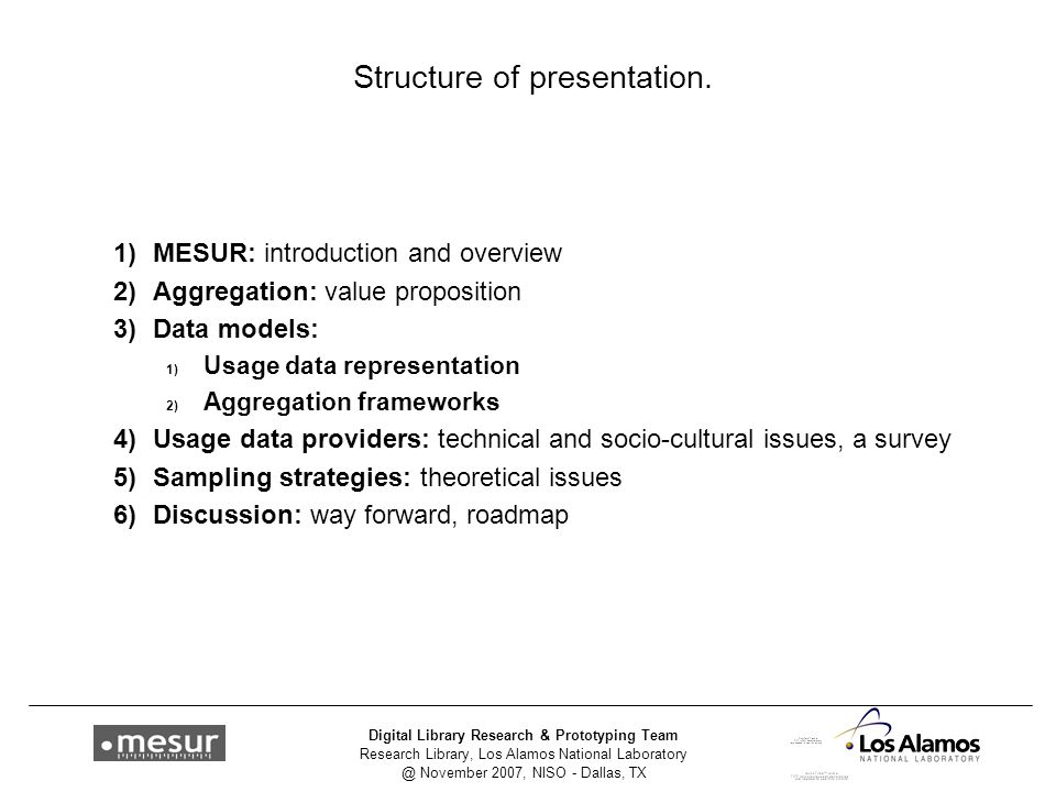 Research Library, Los Alamos National Laboratory @ November 2007, NISO - Dallas, TX Digital Library Research & Prototyping Team Structure of presentation.