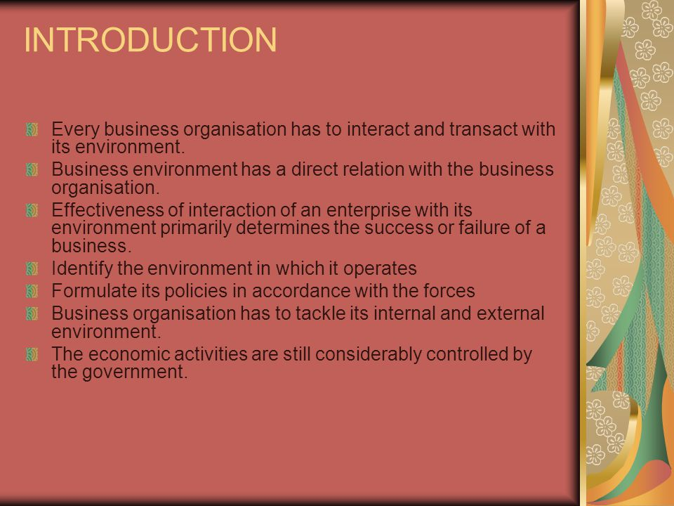 INTRODUCTION Every business organisation has to interact and transact with its environment.