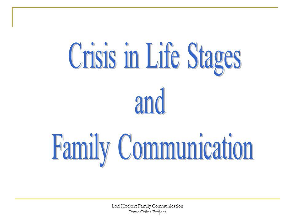 Lori Hockert Family Communication PowerPoint Project