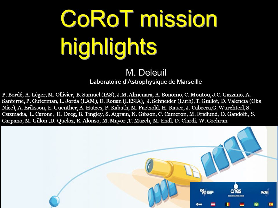 M.Deleuil Laboratoire d'Astrophysique de Marseille CoRoT mission highlights P.