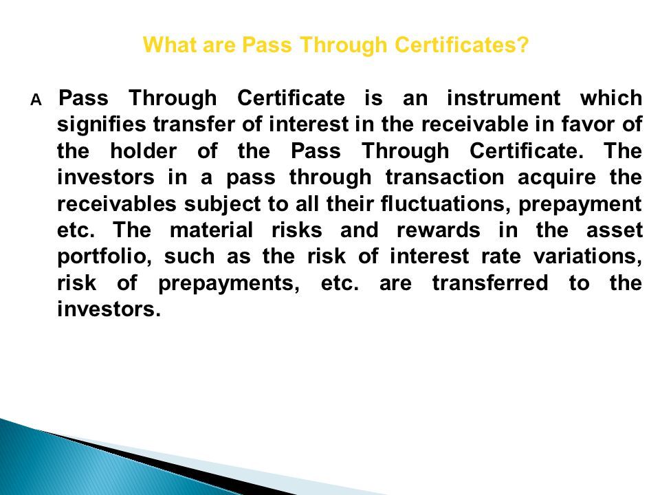 What are Pass Through Certificates.