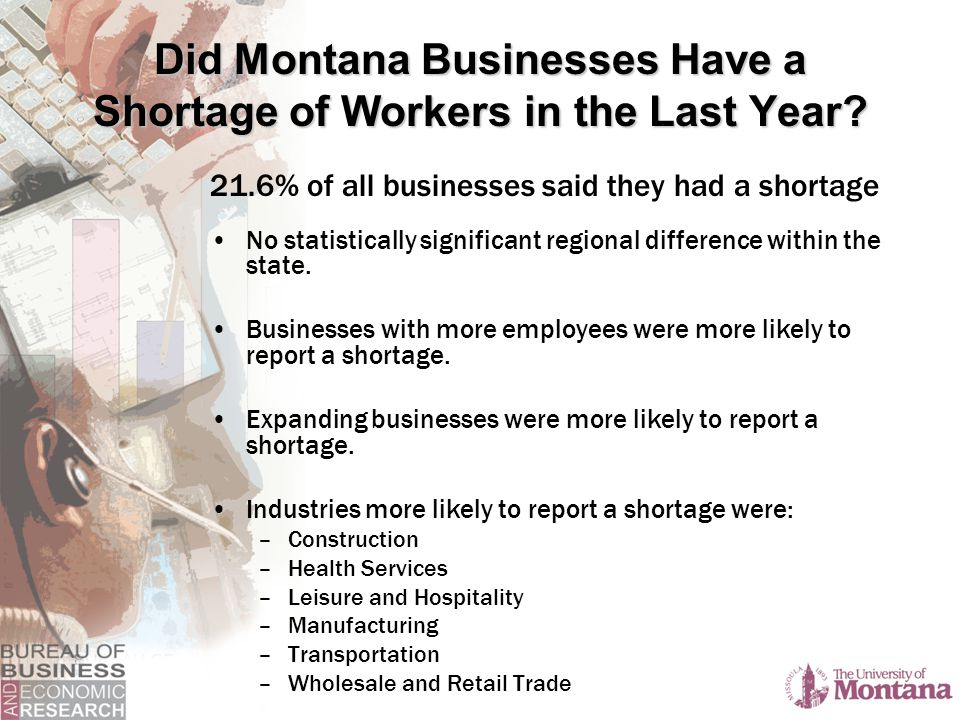 Did Montana Businesses Have a Shortage of Workers in the Last Year.