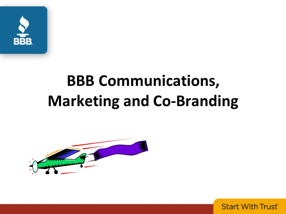 BBB Communications, Marketing and Co-Branding
