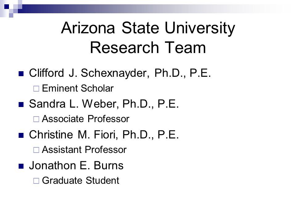 Arizona State University Research Team Clifford J.
