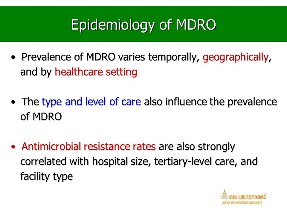 MRSA and MSSA MRSA may behave differently from other MDROMRSA may behave differently from other MDRO MRSA colonized patients more frequently develop s