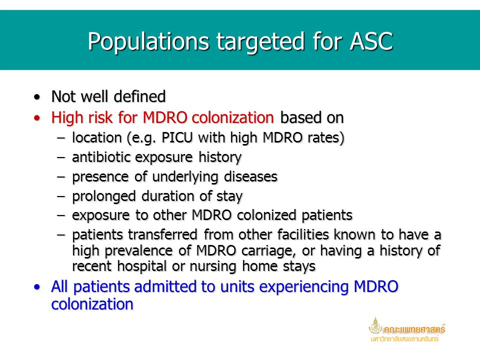 Use of ASC incorporated into MDRO prevention programs Support for successful implementation includesSupport for successful implementation includes –pe