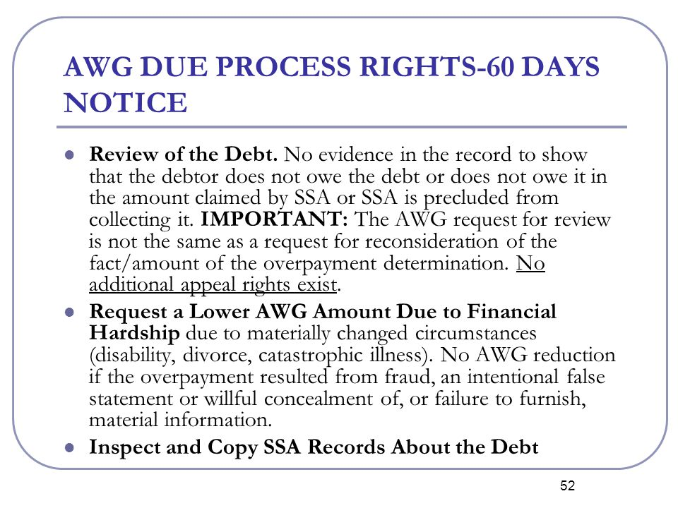 52 AWG DUE PROCESS RIGHTS-60 DAYS NOTICE Review of the Debt.