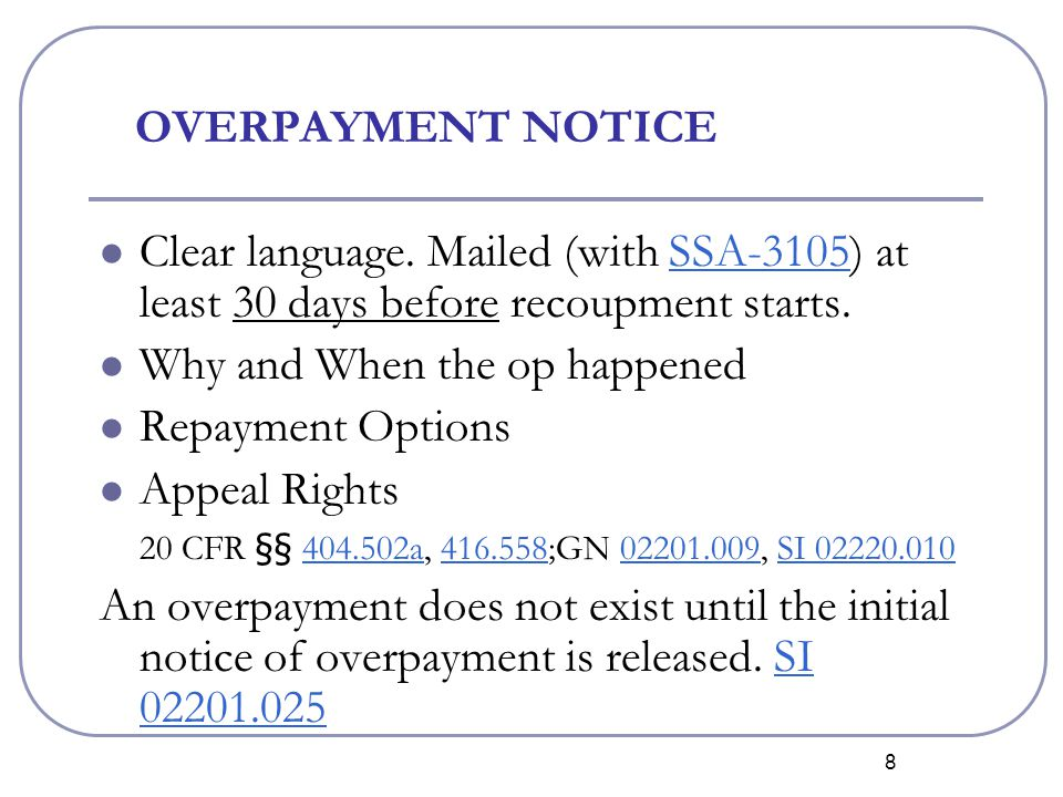 19 WAIVER-WHEN APPLICABLE  Recipient is without fault in causing OP, AND  Adjustment or recovery would either:  Defeat the purpose of the Social Security Act, OR  Be against equity and good conscience, or  Impede effective administration of Social Security Act because of the amount involved.