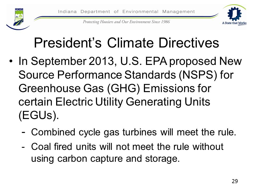 29 President's Climate Directives In September 2013, U.S.
