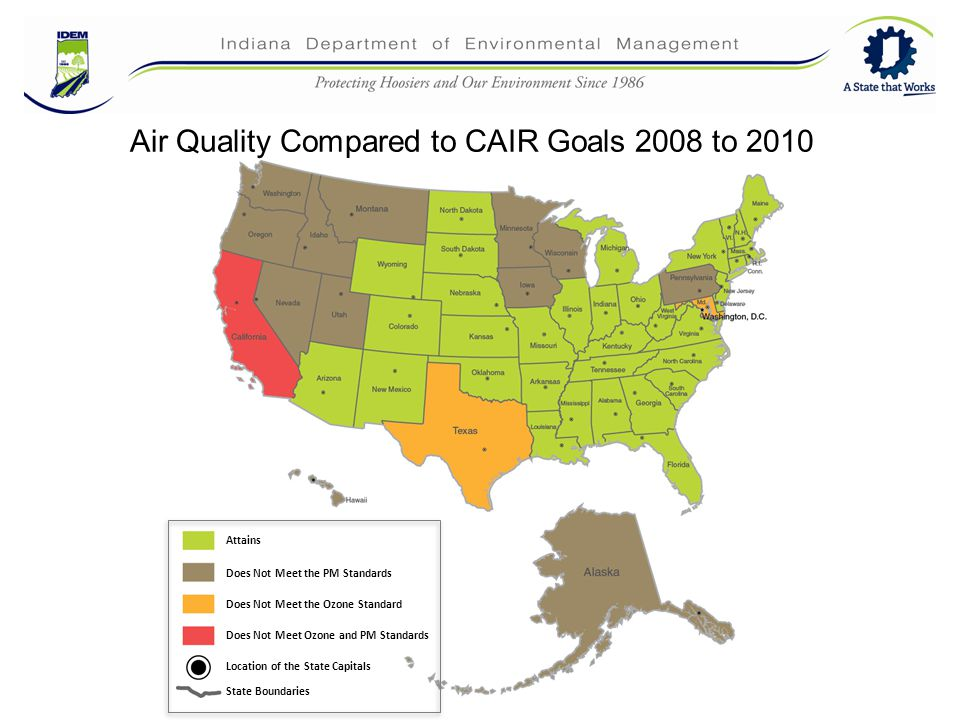 40 Air Quality Compared to CAIR Goals 2008 to 2010 Attains Does Not Meet the PM Standards Does Not Meet the Ozone Standard Does Not Meet Ozone and PM Standards Location of the State Capitals State Boundaries